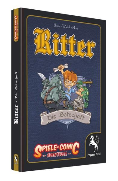 Ritter - Die Botschaft