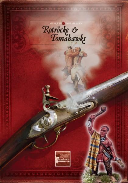 Muskets & Tomahawks Rotröcke & Tomahawks (Deutsch)