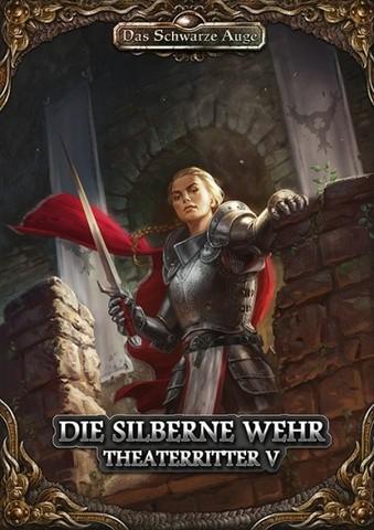 Die Silberne Wehr Theaterritter #5